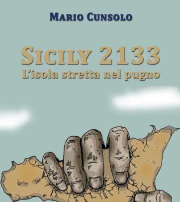 Sicily 2133, l'isola stretta nel pugno