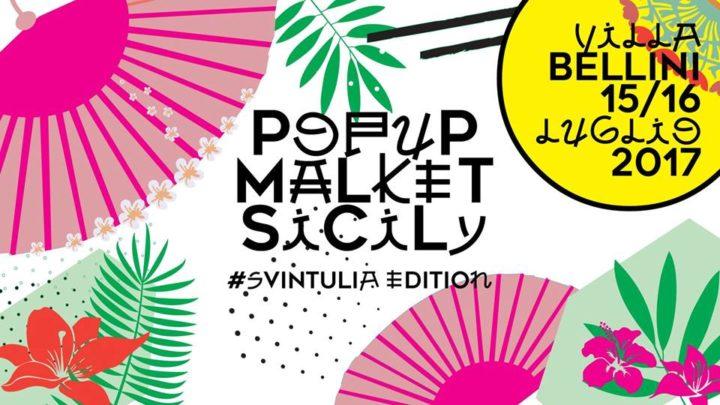 Svintulia Edition: la grande festa d'estate di Pop Up Market Sicily