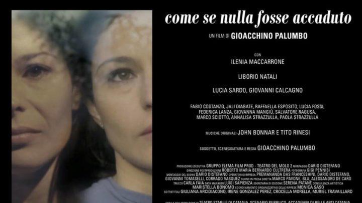 """""""Come se nulla fosse accaduto"""", film di Gioacchino Palumbo"""
