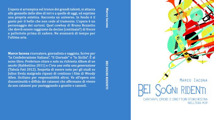 """""""Bei sogni ridenti"""", il libro di Marco Iacona"""