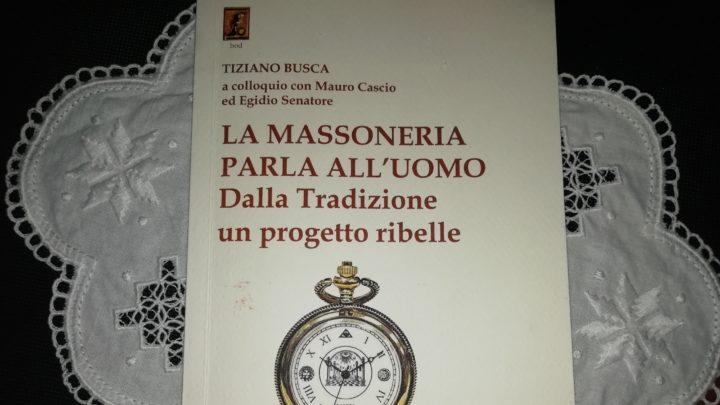 La Libera Muratoria: il libro scritto da un leone marchigiano, Tiziano Busca.