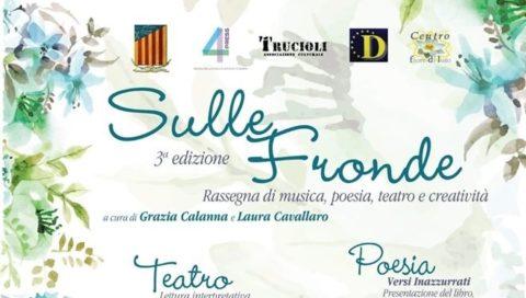 """Sulle fronde""""  A Milo presentata la III edizione della fortunata rassegna di musica, poesia, teatro e creatività a cura di Grazia Calanna e Laura Cavallaro"""