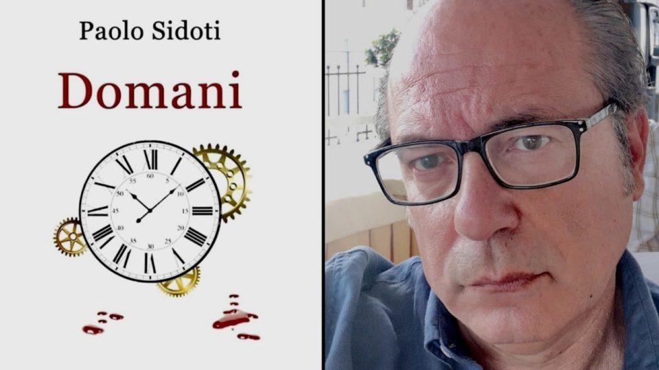 Paolo Sidoti ed il suo ultimo romanzo, all'insegna del mistero.