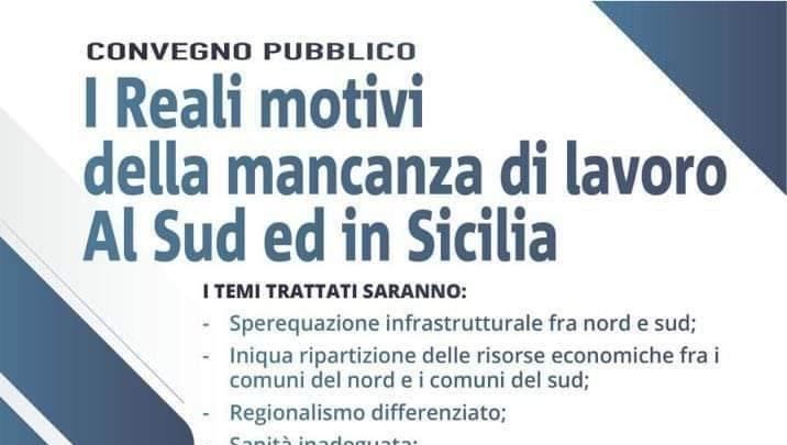Ramacca, Convegno pubblico intitolato: I reali motivi della mancanza di lavoro al sud ed in Sicilia.