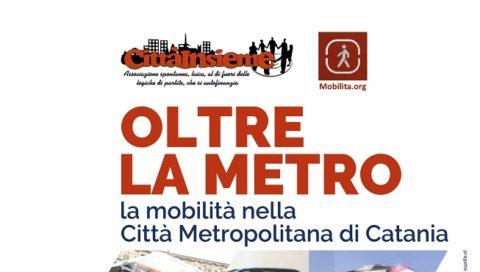 Citta Insieme e le infrastrutture sulla mobilità a Catania