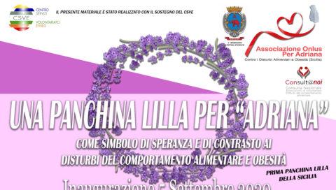 "Associazione onlus ""Per Adriana"" il 5 settembre inaugurerà: Una panchina Lilla per Adriana."