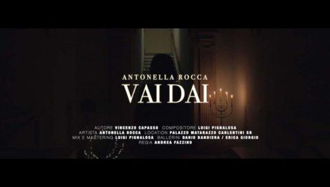 Vai dai, il nuovo singolo di Antonella Rocca.