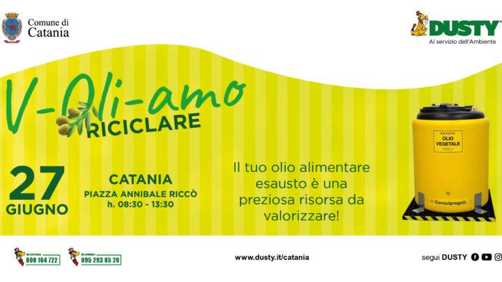 """Domenica 27 giu. Piazza Riccò a Catania: """"V-Oli-amo RICICLARE"""", occasione per smaltire l'olio vegetale domestico."""